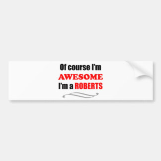 Roberts Awesome Family Bumper Sticker