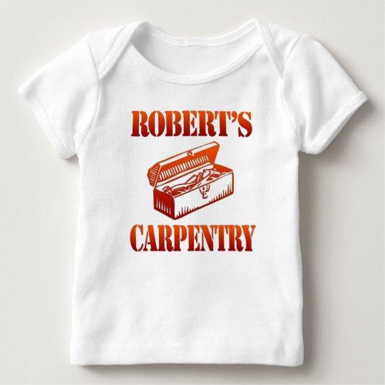 Robert's Carpentry Baby T-Shirt