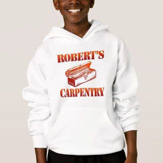 Robert's Carpentry Hoodie