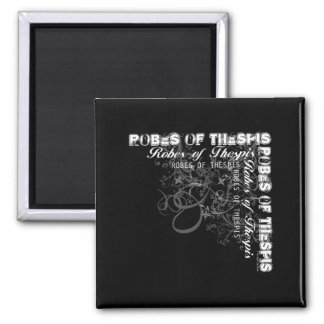Robes of Thespis Refrigerator Magnet