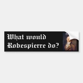Robespierre 1 with blackadder car bumper sticker