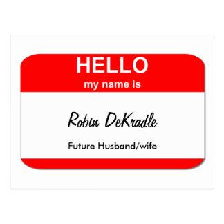 Robin DeKradle Postcard