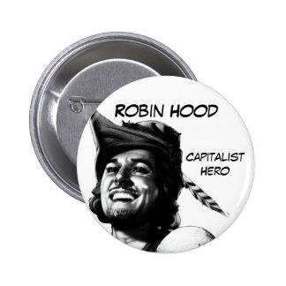 Robin Hood: Capitalist Hero Pinback Button