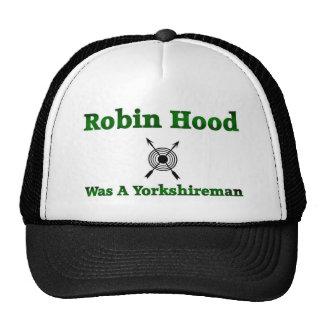 Robin Hood era un Yorkshireman Gorro De Camionero