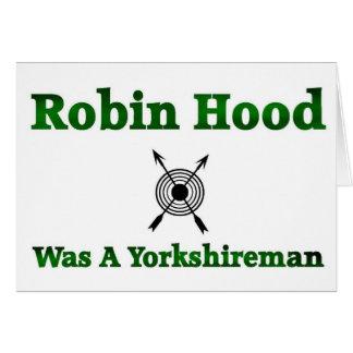 Robin Hood era un Yorkshireman Felicitaciones