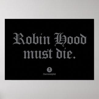 Robin Hood must die. Posters