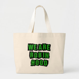 Robin Hood Party -- RH Was Right -- We Are RH Canvas Bag