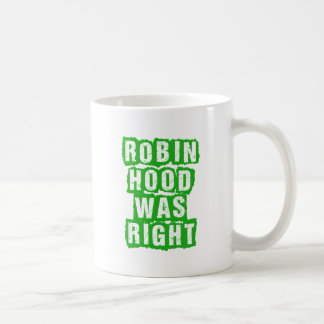 Robin Hood Party -- RH Was Right -- We Are RH Mugs