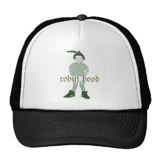 Robin Hood Rules Trucker Hat