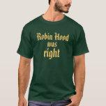 Robin Hood tenía razón Playera