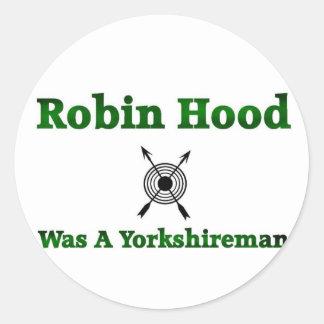 Robin Hood Was A Yorkshireman Classic Round Sticker