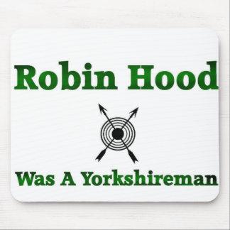 Robin Hood Was A Yorkshireman Mouse Pad