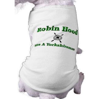 Robin Hood Was A Yorkshireman Shirt