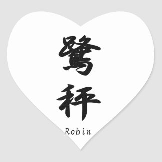 Robin translated into Japanese kanji symbols. Heart Stickers