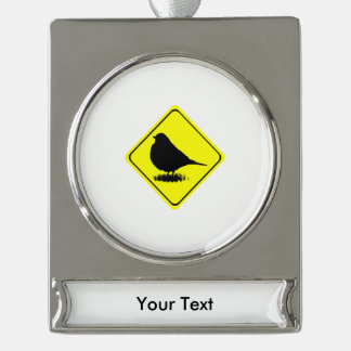 Robin Warning Sign Love Bird Watching Silver Plated Banner Ornament