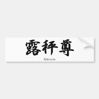 Robinson translated into Japanese kanji symbols. Bumper Sticker