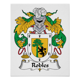 Robles Family Crest Posters