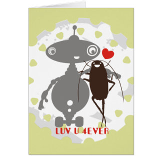 Robot cockroach luv u 4ever Valentines Day Card