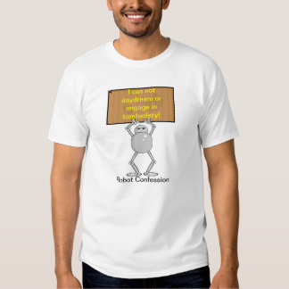 Robot Confession #3 Daydream &Tomfoolery T-Shirt