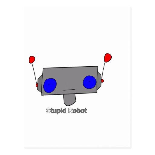 Robot estúpido postales