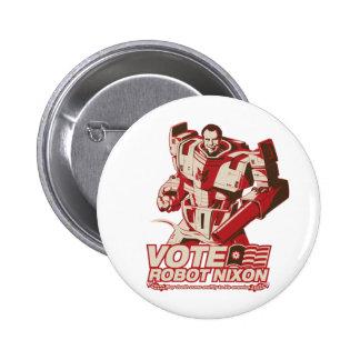 Robot Nixon - All Hail Robot Nixon Pinback Button
