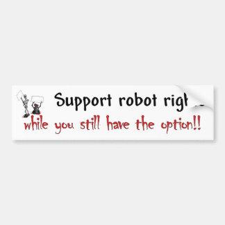 Robot Rights Bumper Bumper Stickers
