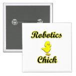 Robotics Chick Pinback Buttons