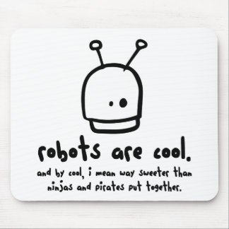 robots are cool1 mouse pad