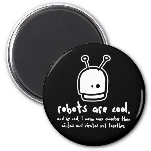 robots are cool2 fridge magnets