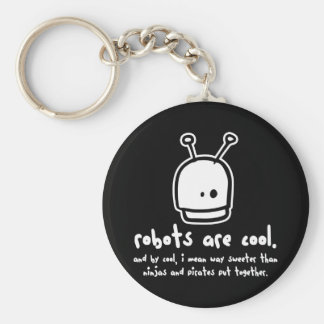 robots are cool2 keychain