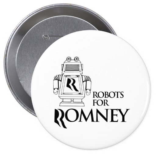 ROBOTS FOR ROMNEY.png Pins