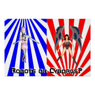 Robots OR Cyborgs? Poster
