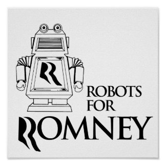 ROBOTS PARA ROMNEY png Poster