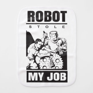 robots stole my job burp cloth