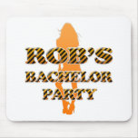 Rob's Bachelor Party Mouse Pad