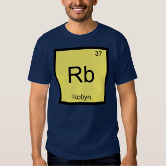 Robyn Name Chemistry Element Periodic Table Tshirt