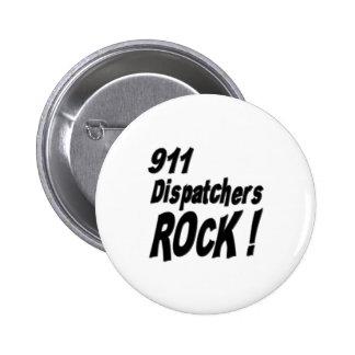 ¡Roca de 911 despachadores! Botón Pin Redondo De 2 Pulgadas