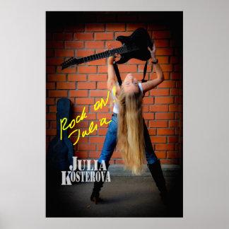 ¡Roca de Julia Kosterova encendido! Poster firmado
