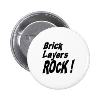 ¡Roca de las capas de ladrillo! Botón Pin Redondo De 2 Pulgadas