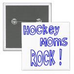 ¡Roca de las mamáes del hockey! (azul) Pin Cuadrada 5 Cm