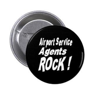 ¡Roca de los agentes del servicio del aeropuerto!  Pin Redondo De 2 Pulgadas