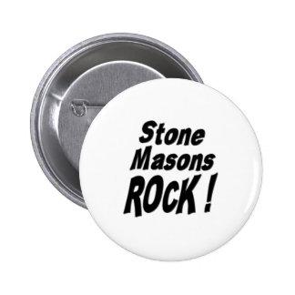 ¡Roca de los albañiles de piedra! Botón Pin Redondo De 2 Pulgadas