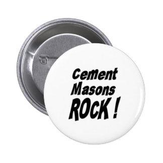 ¡Roca de los albañiles del cemento! Botón Pin Redondo De 2 Pulgadas