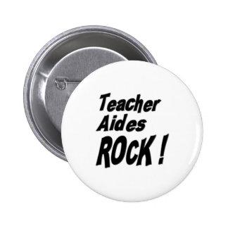 ¡Roca de los asistentes del profesor! Botón Pin