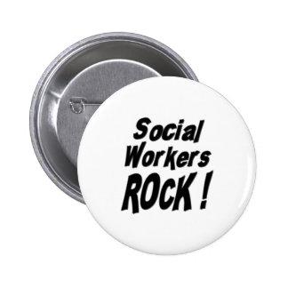 ¡Roca de los asistentes sociales! Botón Pins