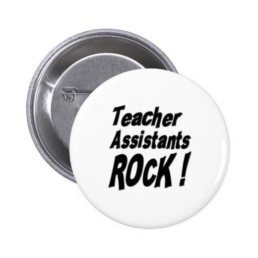 ¡Roca de los ayudantes del profesor! Botón Pins