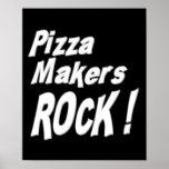 ¡Roca de los fabricantes de la pizza! Impresión de