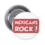 ¡Roca de los mexicanos! Pin