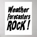 ¡Roca de los previsionistas de tiempo! Impresión d Póster