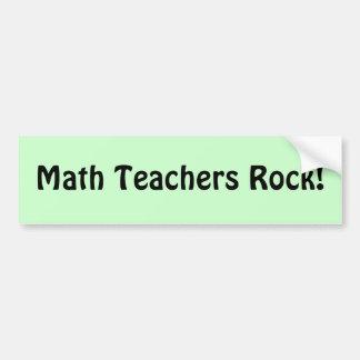 ¡Roca de los profesores de matemáticas! Etiqueta De Parachoque
